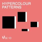 Hypercolour Patterns Volume 10 de Various Artists