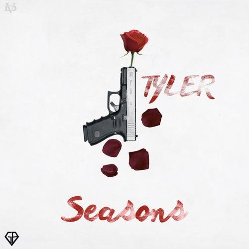 Seasons by Tyler