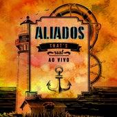 That's Real (Ao Vivo) de Aliados