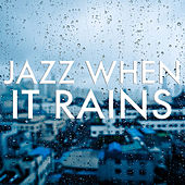 Jazz When It Rains de Various Artists