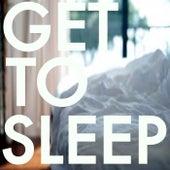 Get To Sleep di Various Artists