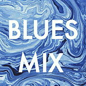 Blues Mix by Various Artists
