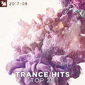 Trance Hits Top 20 - 2017-08 von Various Artists