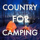 Country For Camping by Various Artists