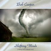 Shifting Winds (Analog Source Remaster 2017) by Bob Cooper