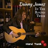 In the Round Twice de Danny James