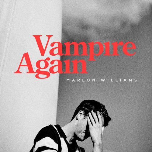 Vampire Again by Marlon Williams