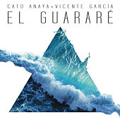 El Guararé (Radio Edit) de Cato Anaya