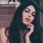 Love Trap: The Story by Josephine