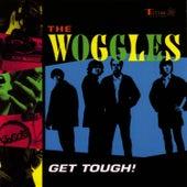 Get Tough! von The Woggles