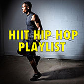 HIIT Hip Hop Playlist de Various Artists