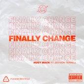 Finally Change (feat. Devvon Terrell) by Huey Mack