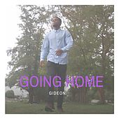 Going Home by Gideon