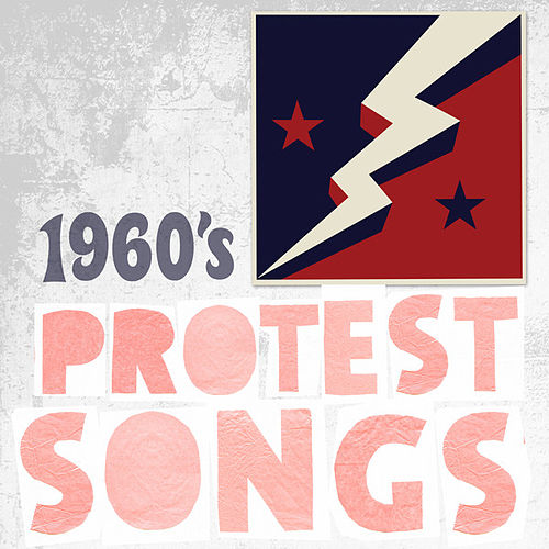 1960s Protest Songs by Various Artists