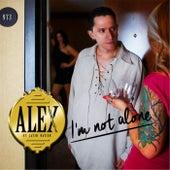 I'm Not Alone de Alex of Latin Nation