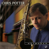 Unspoken by Chris Potter