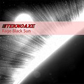 Rage Black Sun by TeknoAXE