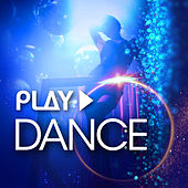 Play - Dance by Various Artists