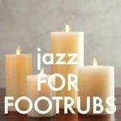 Jazz For Footrubs von Various Artists