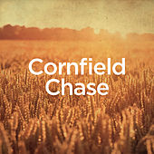 Cornfield Chase by Michael Forster
