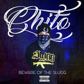 Beware of the Slugg by Chito