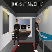 Ma Girl de Hooss