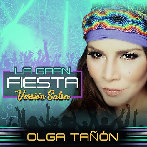 La Gran Fiesta (Version Salsa) by Olga Tañón