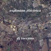 Explosión Electrica von DJ torcano