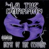 Heist of the Century by La The Darkman