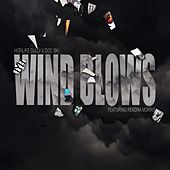 Wind Blows by Highlife Gully x Doc Ish