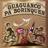 Guaguanco Pa' Borinquen de Various Artists