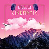 Cinematic by Que D