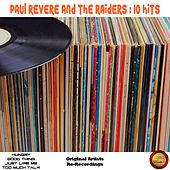 10 Hits by Paul Revere & the Raiders