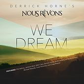 We Dream von Derrick Horne's Nous Révons