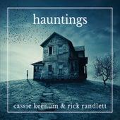 Hauntings by Cassie Keenum