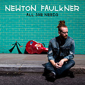All She Needs by Newton Faulkner