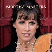 Viaje En España de Martha Masters