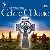 The Very Best Of Celtic Music by Various Artists
