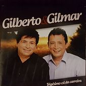 Trigésimo CD da Carreira by Gilberto & Gilmar