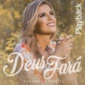 Deus Fará (Playback) de Danielle Rizzutti