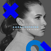 Wide Awake & Dreaming (Acoustic Version) von Amba Shepherd