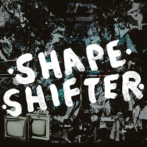 Shapeshifter by Warbly Jets