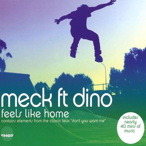Feels Like Home by Dino