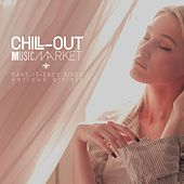Chill-Out Music Market (Take-It-Easy Tunes) by Various Artists