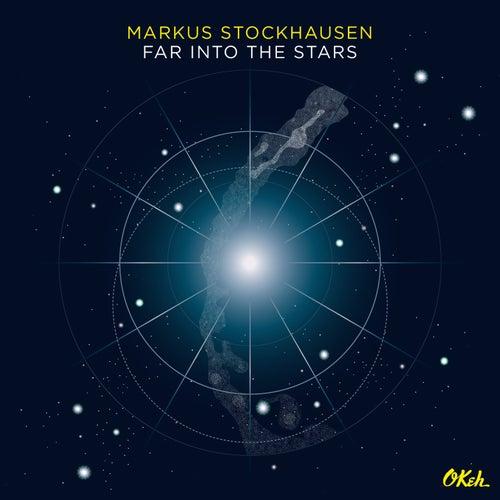 Far into the Stars by Markus Stockhausen