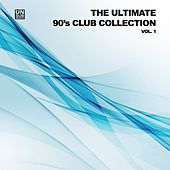 The Ultimate 90's Club Collection, Vol. 1 de Various Artists
