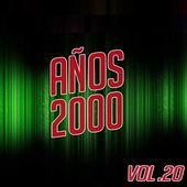 Años 2000 Vol. 20 von Various Artists
