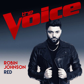 Red (The Voice Australia 2017 Performance) by Robin Johnson