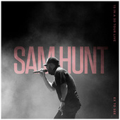 Ex To See (15 In A 30 Tour Live) de Sam Hunt