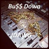 Buss Down by J-Dawg